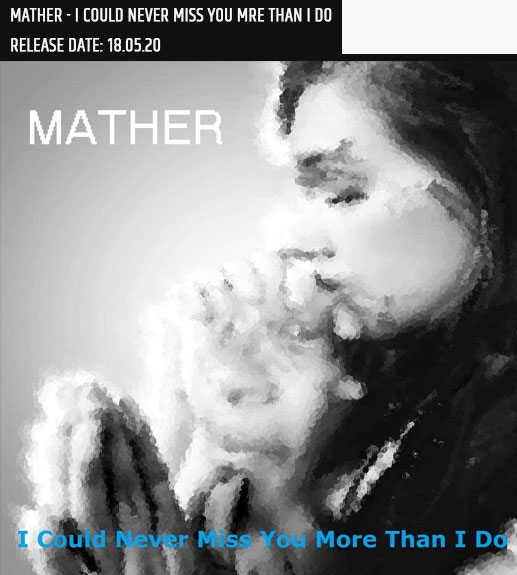 11.-MATHER---I-COULD-NEVER-MISS-YOU-MRE-THAN-I-DO