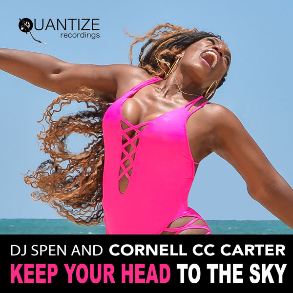DJ-Spen-and--Cornell-C.C.-Carter_Keep-Your-Head--to-The-Sky-