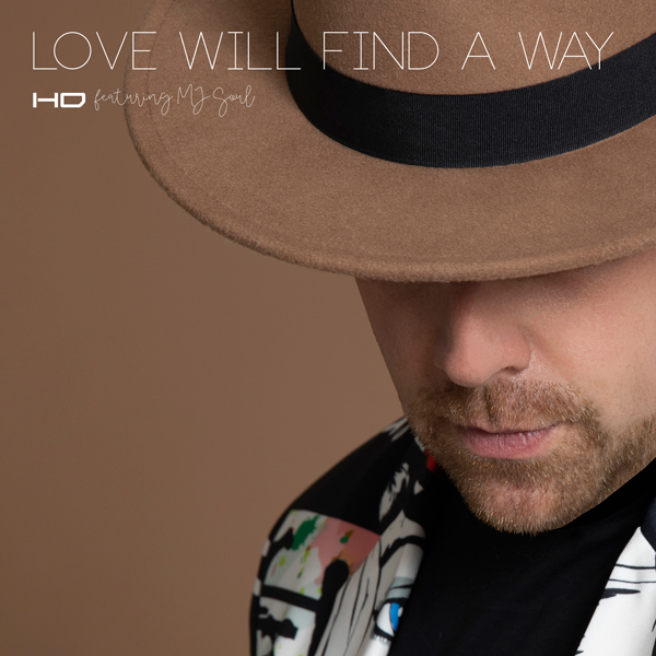 HD-featuring-MJ-Soul---Love-Will-Find-A-Way-(single-artwork)