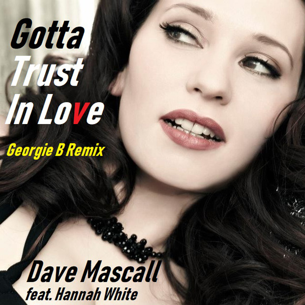 ARTWORK---Gotta-Trust-In-Love-(GB-Remix)