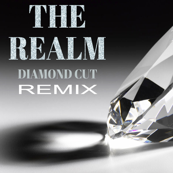 THE-REALM---DIAMOND-CUT-(REMIX)2