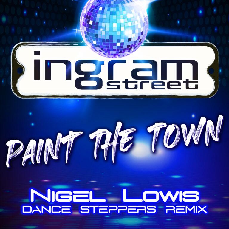 IngramStreet_PaintTheTown_REMIX (1)