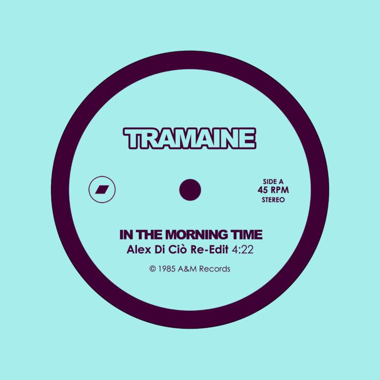 Tramaine - In The Morning Time (Alex Di Ciò Re-Edit)