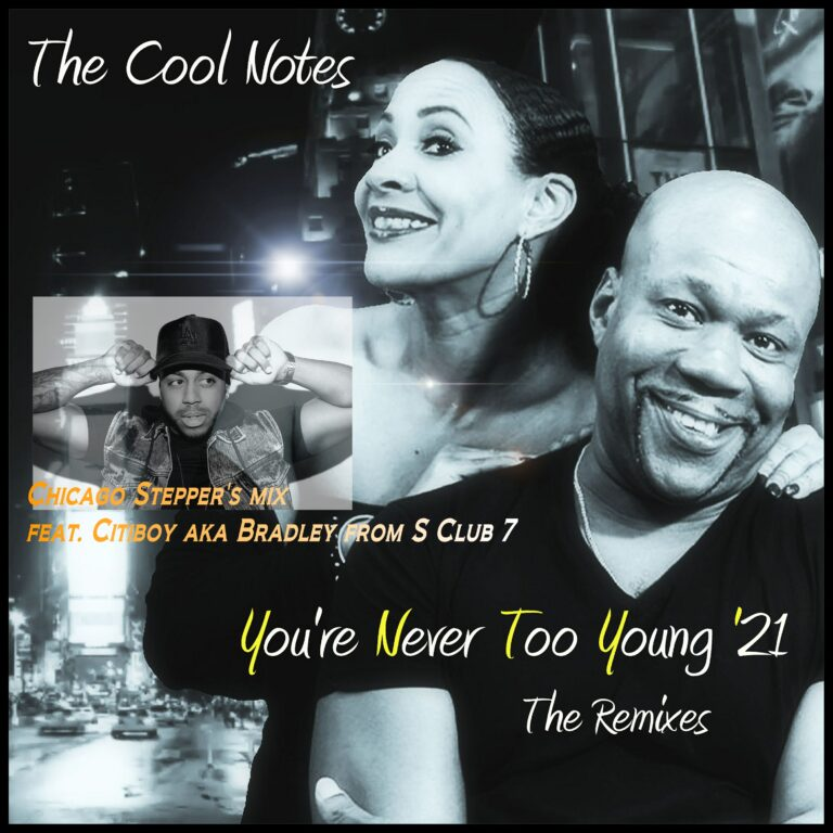 You're Never Too Young - Steppin' to the Groove mix