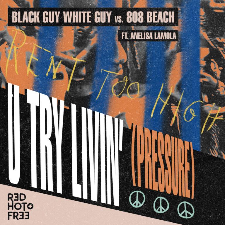 U TRY LIVIN' ft. ANELISA LAMOLA Cover Sleeve Art [MAIN] 300_2 Art Direction Bill Coleman & Bob Bottle ; Design - Bob Bottle]